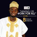 #LSSElectionSeries: Presidential Aspirant – BolajiBenson