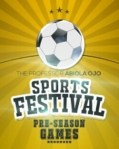 THE FIRST EVER PROFESSOR ABIOLA SPORTS FESTIVAL:PRE SEASON GAMES